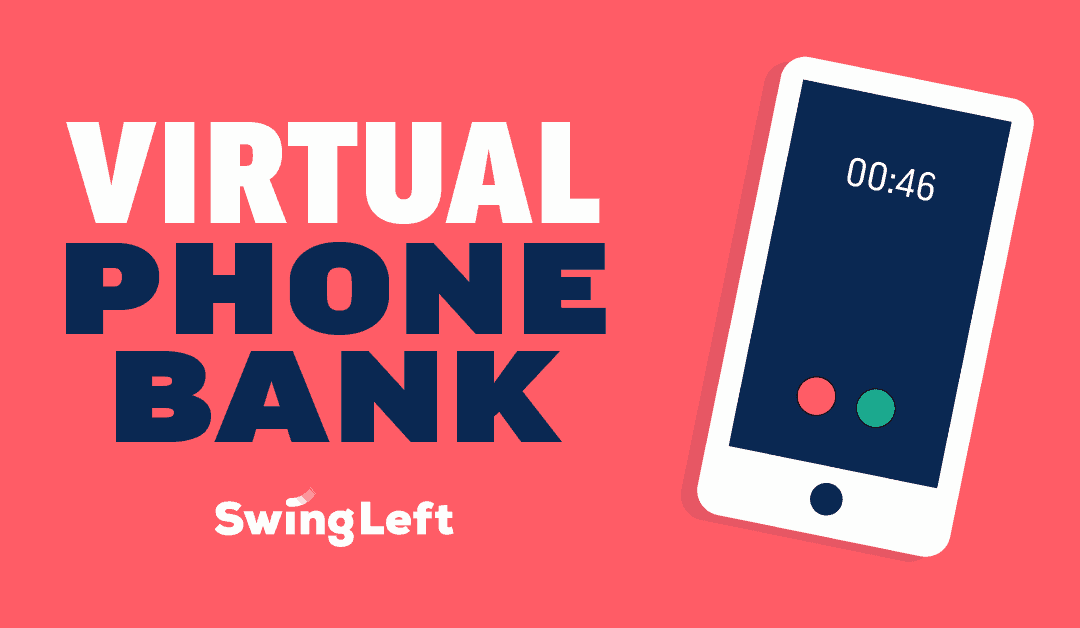Swing Left Phonebank to protect voting rights