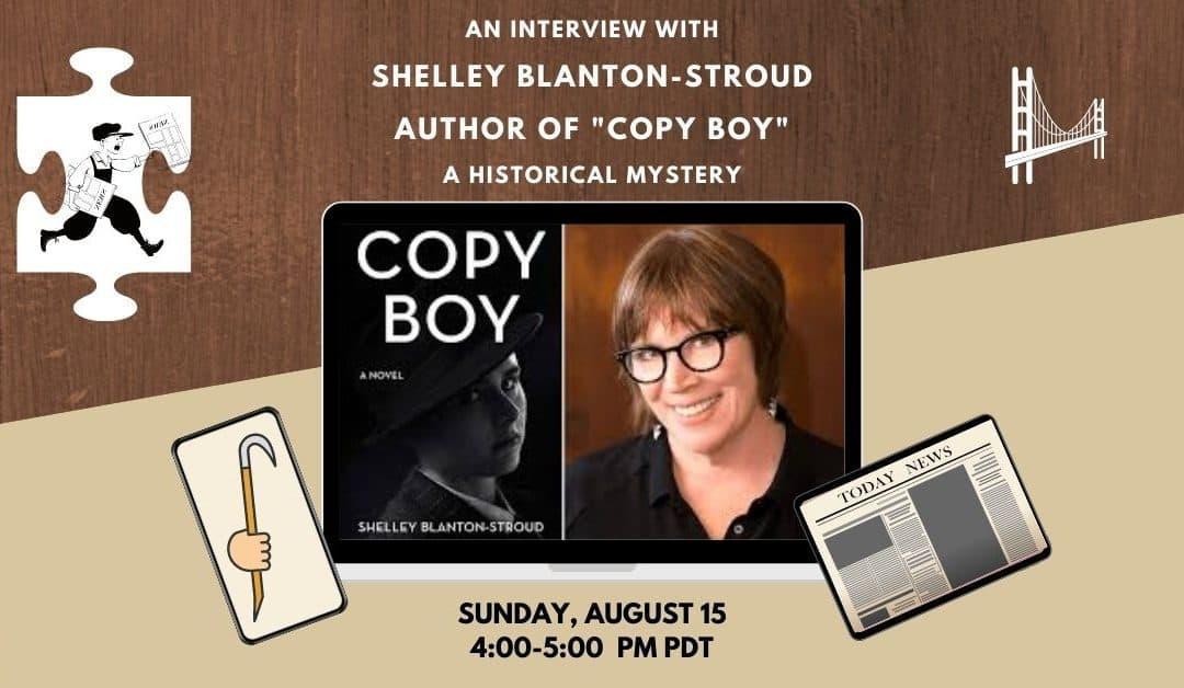"Meet the Author of ""Copy Boy"" – Shelley Blanton-Stroud!"