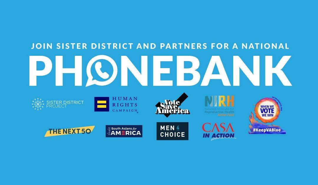 Sister District & Partners National Phonebank!