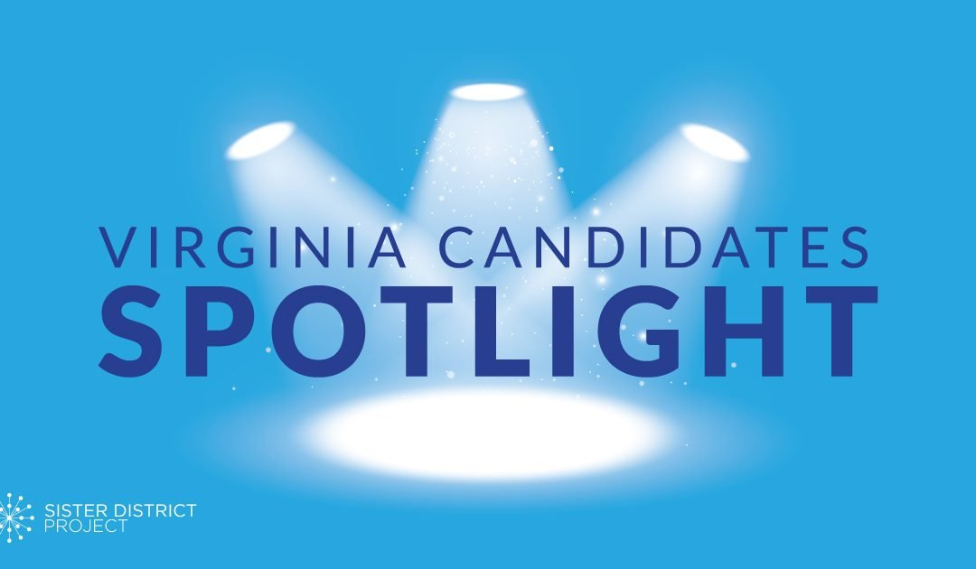 Virginia Candidates Spotlight Interview Series