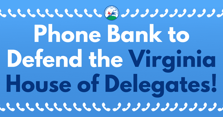 Phone Bank to Defend the Virginia House of Delegates