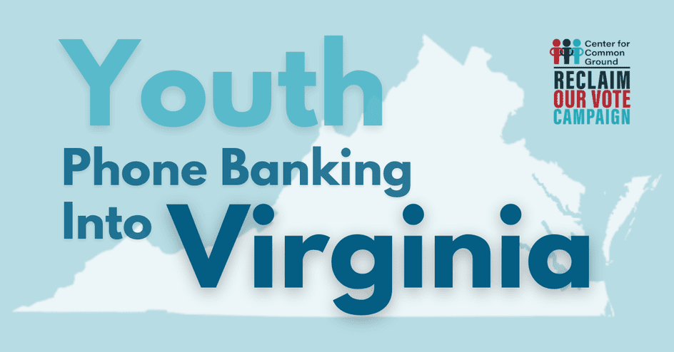 Youth Phone Banking Into Virginia